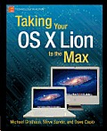 Taking Your Mac OS X Lion to the Max