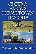 Cicero Farm's Hometown Livonia