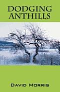 Dodging Anthills