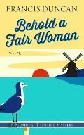 Behold a Fair Woman