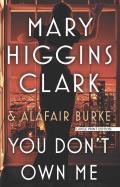 An Under Suspicion Novel||||You Don't Own Me