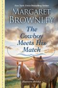 The Haywire Brides||||The Cowboy Meets His Match