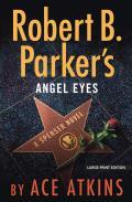A Spenser Novel||||Robert B. Parker's Angel Eyes