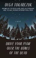 Drive Your Plow Over the Bones of the Dead: Large Print Edition