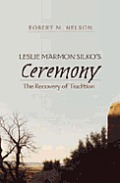 Leslie Marmon Silko's ?Ceremony?: The Recovery of Tradition