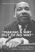 making a Way Out of No Way Martin Luther Kings Sermonic Proverbial Rhetoric