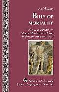 Bills of Mortality: Disease and Destiny in Plague Literature from Early Modern to Postmodern Times