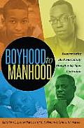 Boyhood to Manhood; Deconstructing Black Masculinity through a Life Span Continuum