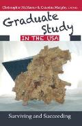 Graduate Study in the USA; Surviving and Succeeding