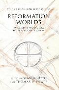 Reformation Worlds: Antecedents and Legacies in the Anglican Tradition