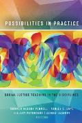 Possibilities in Practice; Social Justice Teaching in the Disciplines