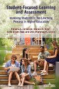 Student-Focused Learning and Assessment: Involving Students in the Learning Process in Higher Education