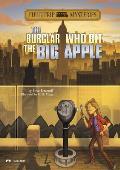 Field Trip Mysteries: The Burglar Who Bit the Big Apple