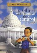 Field Trip Mysteries: The Ghost Who Haunted the Capitol