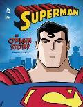 Superman An Origin Story