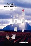 Fresh Manna Volume 1