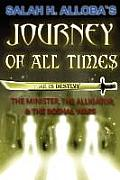Journey of All Times: The Minister, the Alligator, and the Boshal Wars