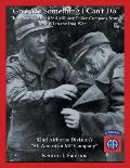 Give Me Something I Can't Do: The History of the 82nd Military Police Company from Wwi to the Iraq War