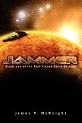 Jammer: Book One of the Red Planet Earth Trilogy