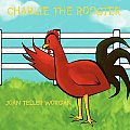 Charlie the Rooster