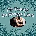 My Friends on Forrest Lane