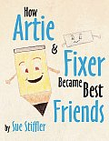 How Artie and Fixer Became Best Friends