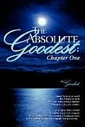 The Absolute Goodest: Chapter One