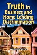 Truth in Business and Home Lending Discrimination