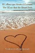 El Amor Que Siente El Corazon / The Love That the Heart Feels: Volume I