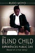 The Blind Child: Experiences Public Life (Based on a True Story)