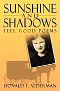 Sunshine and Shadows: Feel Good Poems