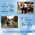 Lord You Love Me - I Know You Do