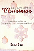 Nine Days Before Christmas: No Matter How Small You Are, Prayers Always Leave a Big Impression with God
