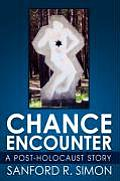 Chance Encounter: A Post-Holocaust Story
