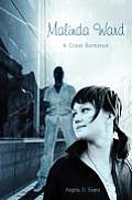 Malinda Ward: A Great Romance