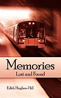 Memories: Lost and Found