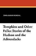 Tompkins and Other Folks: Stories of the Hudson and the Adirondacks