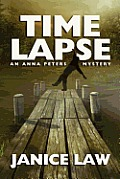 Time Lapse: An Anna Peters Mystery