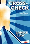 Cross-Check: An Anna Peters Mystery