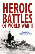 Heroic Battles of World War II