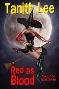 Red as Blood Tales from the Sisters Grimmer Expanded Edition
