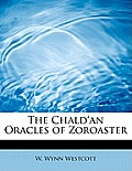 The Chald'an Oracles of Zoroaster