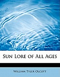 Sun Lore of All Ages