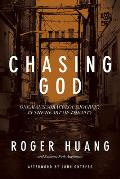 Chasing God One Mans Miraculous Journey in the Heart of the City