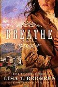 Breathe A Novel Of Colorado