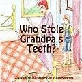 Who Stole Grandpa's Teeth?