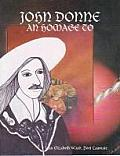 John Donne: An Homage to