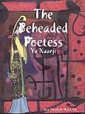 The Beheaded Poetess
