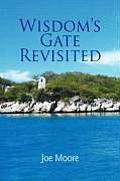 Wisdom's Gate Revisited
