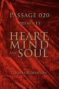 Heart, Mind and Soul